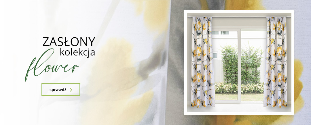 Zasłony - kolekcja Fower